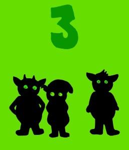 3 Grunting goblins